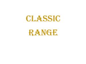 Classic Range